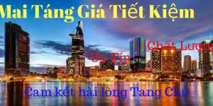 Dịch Vụ Mai Táng Giá Tiết Kiệm