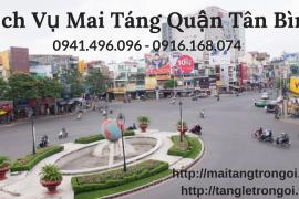 Dịch Vụ Mai Táng Trọn Gói Quận Tân Bình