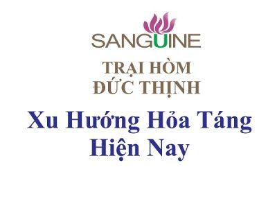 Xu Hướng Hỏa Táng Tại Việt Nam 2020